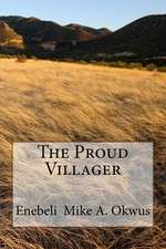 The Proud Villager