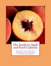 The Southern Apple and Peach Culturist