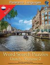 Parleremo Languages Word Search Puzzles Dutch - Volume 2