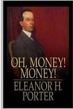 Oh Money! Money