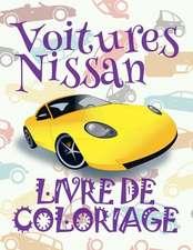 ✌ Voitures Nissan ✎ Mon Premier Livre de Coloriage La Voiture ✎ Livre de Coloriage 4 ANS ✍ Livre de Coloriage Enfant 4 ANS