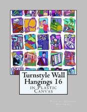 Turnstyle Wall Hangings 16