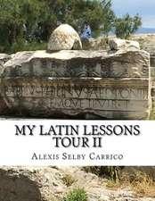 My Latin Lessons