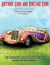 Antique Cars and Vintage Cars Large Print Dot-To-Dot