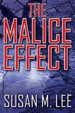 The Malice Effect