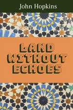 Land Without Echoes