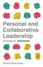 Personal and Collaborative Leadership: A Handbook