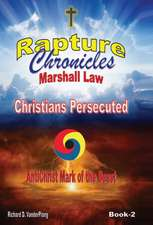 The Rapture Chronicles Martial Law