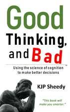 Good Thinking, and Bad