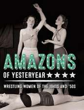 Amazons of Yesteryear