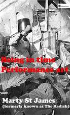 Being In Time: Performance Art