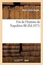 Fin de L'Histoire de Napoleon III