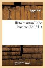 Histoire Naturelle de L'Homme