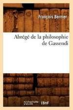 Abrege de La Philosophie de Gassendi