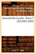 Armorial Des Landes. Tome 3