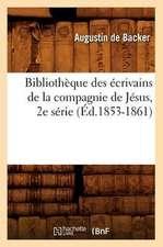 Bibliotheque Des Ecrivains de La Compagnie de Jesus, 2e Serie