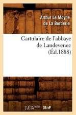 Cartulaire de L'Abbaye de Landevenec