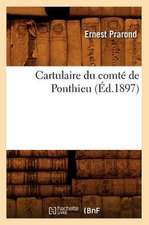 Cartulaire Du Comte de Ponthieu