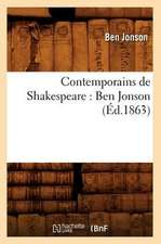 Contemporains de Shakespeare:  Ben Jonson (Ed.1863)