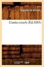 Contes Cruels (Ed.1883)