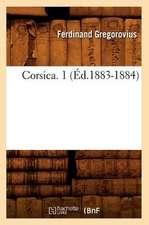 Corsica. 1 (Ed.1883-1884)