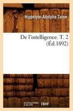 de L'Intelligence. T. 2 (Ed.1892)