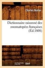 Dictionnaire Raisonne Des Onomatopees Francaises,