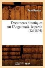 Documents Historiques Sur L'Angoumois. 1e Partie (Ed.1864)