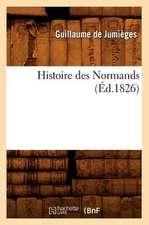 Histoire Des Normands (Ed.1826)