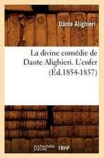 La Divine Comedie de Dante Alighieri. L'Enfer (Ed.1854-1857)