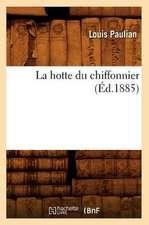 La Hotte Du Chiffonnier (Ed.1885)