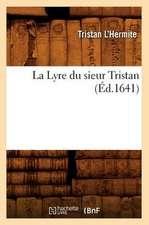 La Lyre Du Sieur Tristan (Ed.1641)