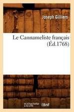 Le Cannameliste Francais,