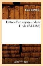 Lettres D'Un Voyageur Dans L'Inde (Ed.1883)