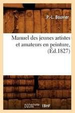 Manuel Des Jeunes Artistes Et Amateurs En Peinture,