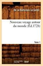 Nouveau Voyage Autour Du Monde. Tome 1 (Ed.1728)
