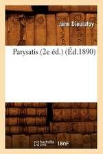 Parysatis (2e Ed.) (Ed.1890)