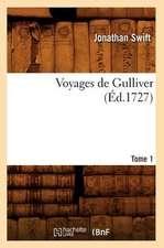 Voyages de Gulliver.... Tome 1 (Ed.1727):  Promenades, Descriptions (Ed.1881)