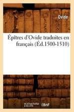 Epitres D'Ovide Traduites En Francais (Ed.1500-1510)