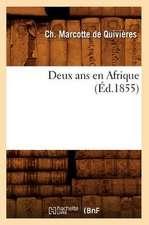 Deux ANS En Afrique (Ed.1855)