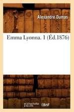 Emma Lyonna. 1 (Ed.1876)