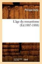 L'Age Du Romantisme