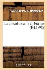 Le Cheval de Selle En France