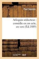 Arlequin Seducteur