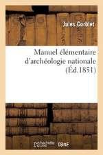 Manuel Elementaire D'Archeologie Nationale