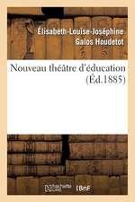 Nouveau Theatre D'Education