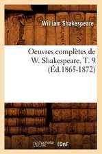 Oeuvres Completes de W. Shakespeare. T. 9 (Ed.1865-1872)