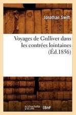 Voyages de Gulliver Dans Les Contrees Lointaines (Ed.1856)