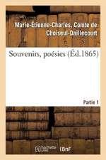 Souvenirs, Poesies. 1e Partie