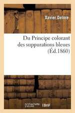 Du Principe Colorant Des Suppurations Bleues